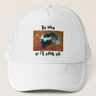 Be nice or i'll stink ya! trucker hat