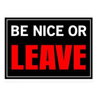BE NICE OR LEAVE POSTCARD