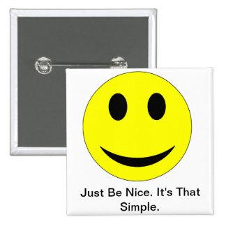 Be Nice Pinback Button