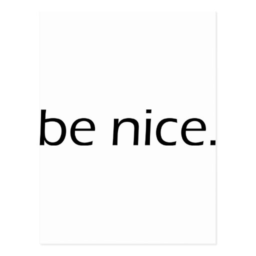 Be Nice Postcard