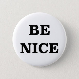 Be Nice (spread the word) Button