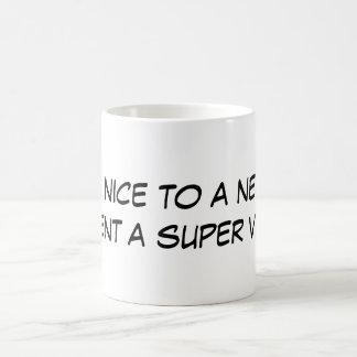 Be nice to a nerd, prevent a super villain mug