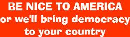 be_nice_to_america_bumper_sticker-r43e83
