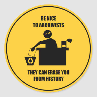 Be Nice to Archivists Stickers