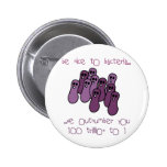 Be nice to bacteria pinback button
