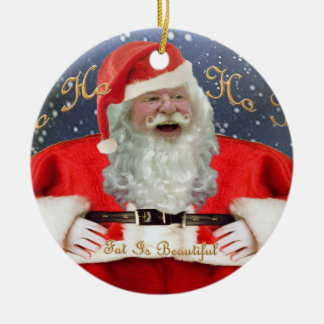 Be Nice To Fat People Christmas Ornament