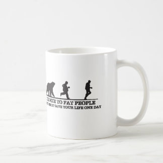 Be Nice To Fat People. They Might Save Your Life. Coffee Mug