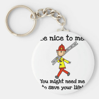 Be Nice to Firefighters Keychain