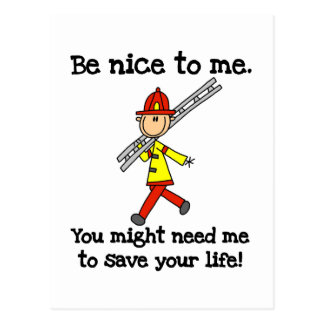 Be Nice to Firefighters Postcard
