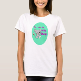 Be Nice To Little Things Tee