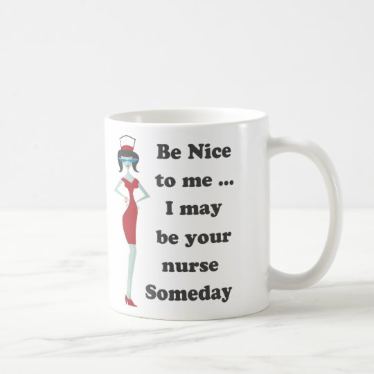 Be nice to me coffee mug