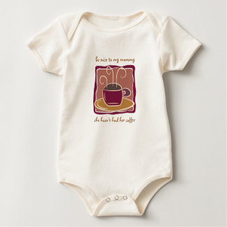Be Nice to My Mommy: Organic Baby Bodysuit