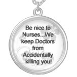Be Nice To Nurses Personalized Necklace