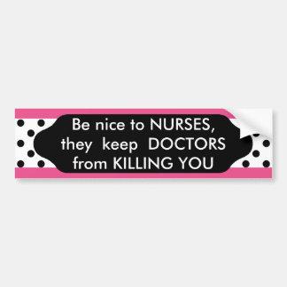 Be nice to Nurses polka dot bumper sticker