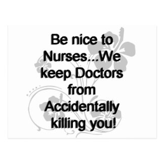 BE NICE TO NURSES POSTCARD