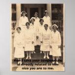 Be Nice to Nurses Posters