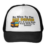 Be Nice To The Bus Driver Hats