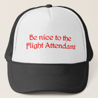 Be nice to the Flight Attendant Hat