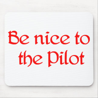 Be nice to the Pilot Mousepad