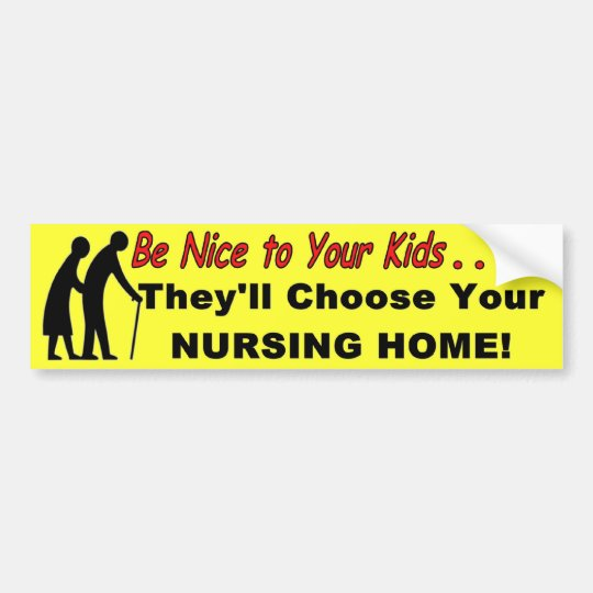 Be nice to your kids funny bumper sticker