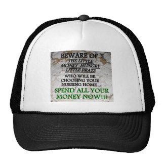 BE NICE TO YOUR KIDS NURSING HOME 5 TRUCKER HAT