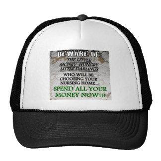 BE NICE TO YOUR KIDS NURSING HOME 7 TRUCKER HAT