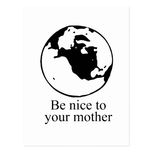 Be nice to your mother postcard
