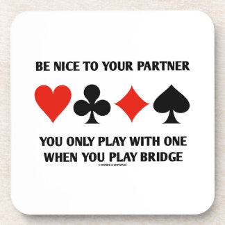 Be Nice To Your Partner You Only Play With One Beverage Coasters