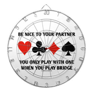 Be Nice To Your Partner You Only Play With One Dartboards