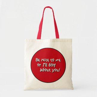 Be nice tote tote bag
