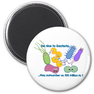 Be Nicer to Bacteria 2 Inch Round Magnet