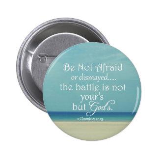 Be Not Afraid Bible Verse Button