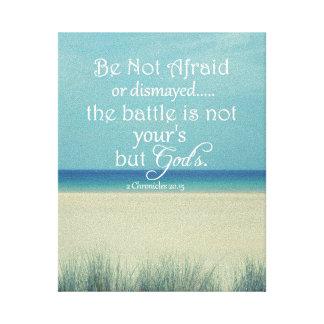 Be Not Afraid Bible Verse Canvas Print