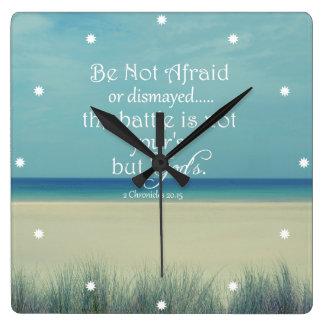 Be Not Afraid Bible Verse Square Wall Clock