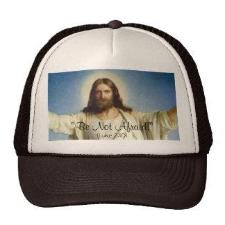 """Be Not Afraid"" Custom Hat"