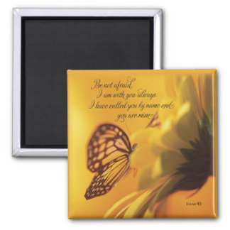 Be Not Afraid Religious Butterfly on Daisy 2 Inch Square Magnet