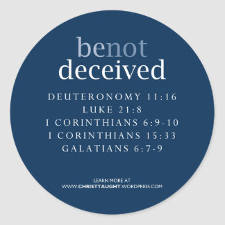 Be Not Deceived Sticker