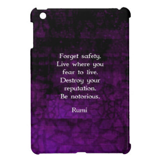 Be Notorious Rumi Inspirational Quote Case For The iPad Mini