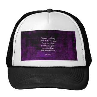 Be Notorious Rumi Inspirational Quote Trucker Hat