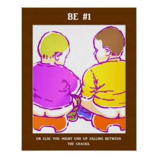 Be Number One Or Else You Might End Up Falling Poster