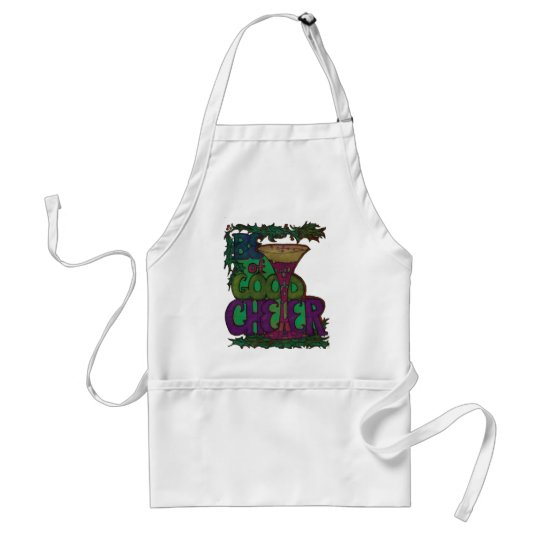 Be of Good Cheer Apron