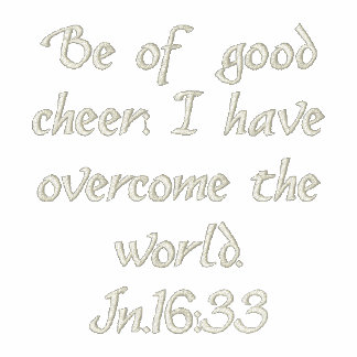 """""""Be of good cheer"""" embroidered shirt"""