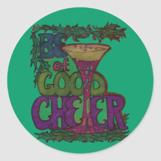 Be of Good Cheer - Happy Holidays Sticker