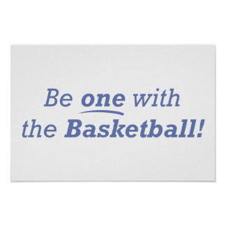 Be one with the Basketball! Poster