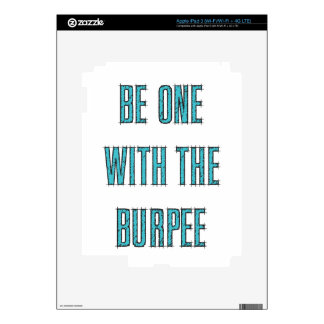 Be One With The Burpee Skin For iPad 3