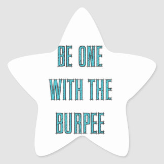 Be One With The Burpee Star Sticker