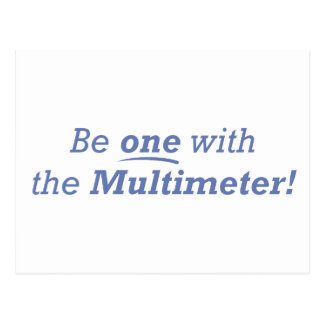 Be one with the multimeter! post cards