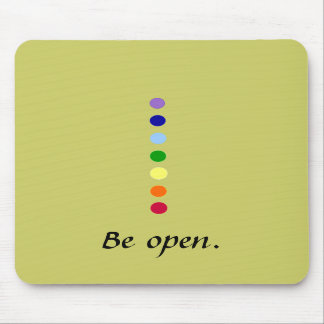 Be Open = Chakra Mousepad