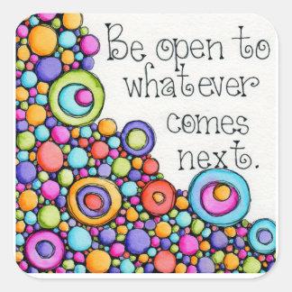 Be Open Square Sticker