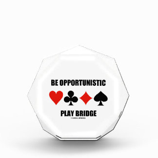 Be Opportunistic Play Bridge (Four Card Suits) Awards